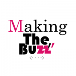 Making The Buzz
